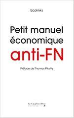 Couverture Petit manuel économique anti-FN