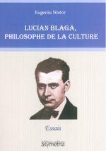 Couverture Lucian Blaga, philosophe de la culture