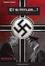 Couverture Et si Hitler...?