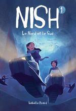 Couverture Nish T.1 : Le nord et le sud