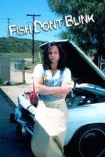 Affiche Fish Don't Blink