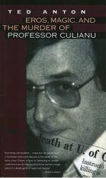 Couverture Eros, magic, and the murder of Professor Culianu