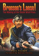 Couverture Bronson's Loose!: The Making of the Death Wish Films