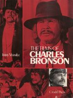 Couverture The Films of Charles Bronson