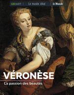 Couverture Véronèse : La passion des beautés
