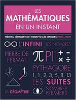 Couverture Les Mathématiques en un instant