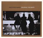 Pochette Disco Discharge: Cruising the Beats