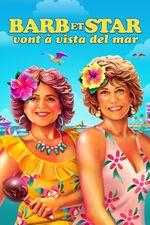 Affiche Barb et Star vont à Vista Del Mar