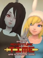 Jaquette What If Adventure Time Was A 3D Anime