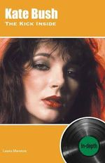 Couverture Kate Bush The Kick Inside: In-depth