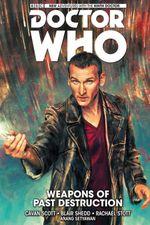 Couverture Weapons of Past Destruction - Doctor Who : Les Nouvelles Aventures du Neuvième Docteur, tome 1