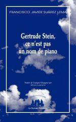 Couverture Gertrude Stein, ce n'est pas un nom de piano