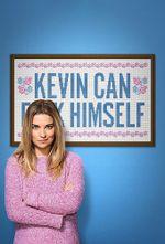 Affiche Kevin Can F**k Himself