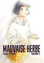 Couverture Mauvaise herbe, tome 4