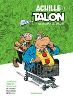 Couverture Les impétueuses tribulations d'Achille Talon - T03 - Achille Talon est proche du peuple