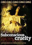 Affiche Subconscious Cruelty