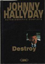 Couverture Destroy - Autobiographie