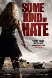 Affiche Some Kind of Hate