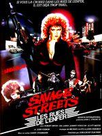 Affiche Savage Streets - Les Rues de l'enfer