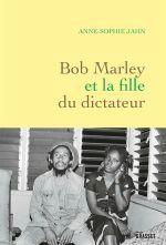 Couverture Bob Marley et la fille du dictateur