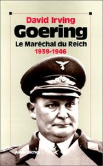 Couverture Goering - tome 2: le Maréchal du Reich 1939-1946