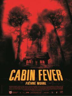 Affiche Cabin Fever