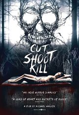 Affiche Cut Shoot Kill