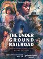 Affiche The Underground Railroad