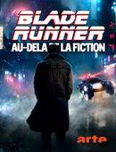Affiche Blade Runner : Au-delà de la fiction
