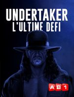 Affiche Undertaker : l'ultime défi