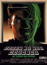 Affiche Ghost in the Machine - Le Tueur du futur