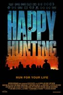 Affiche Happy Hunting