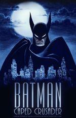 Affiche Batman: Caped Crusader