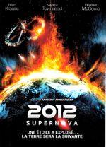 Affiche 2012 : Supernova