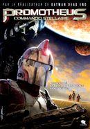 Affiche Promotheus : Commando stellaire