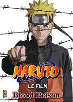Affiche Naruto, le film : Blood Prison