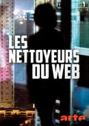 Affiche Les nettoyeurs du Web