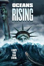 Affiche Oceans Rising : L'Inondation finale