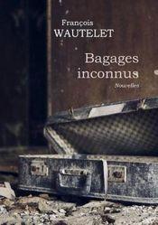 Couverture Bagages inconnus