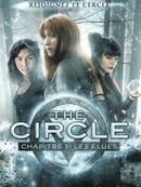 Affiche The Circle - Chapitre 1 : Les Élues