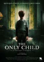 Affiche The Only Child - L'Enfant unique