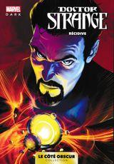 Couverture Doctor Strange : Récidive - Marvel Dark, tome 4