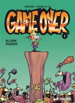 Couverture Blork Raider - Game Over, tome 1