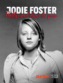 Affiche Jodie Foster : Hollywood dans la peau