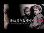 Affiche Renaud, mon frère: Le Chanteur préféré des Français