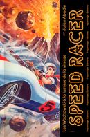 Couverture Speed Racer : Les Wachowski à la lumière de la vitesse