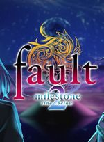 Jaquette Fault Milestone Two - Side: Below