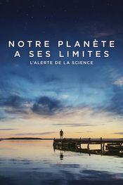 Affiche Notre planète a ses limites : L'alerte de la science