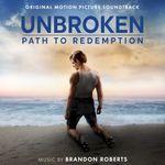 Pochette Unbroken: Path to Redemption: Original Motion Picture Soundtrack