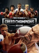 Jaquette Big Rumble Boxing: Creed Champions